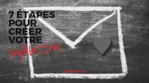 enveloppe avec coeur dessinée à la craie sur tableau noir avec titre 7 étapes pour créer une infolettre lautrevero.ca