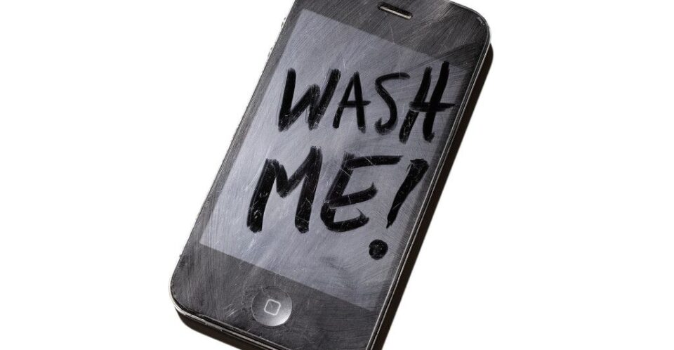 Do You Ever Clean Your Phone?