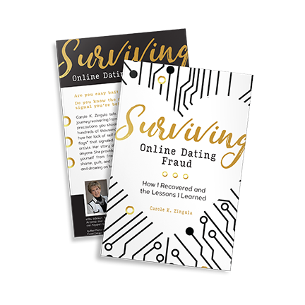 Surviving Online Dating Fraud by Carole Zingula