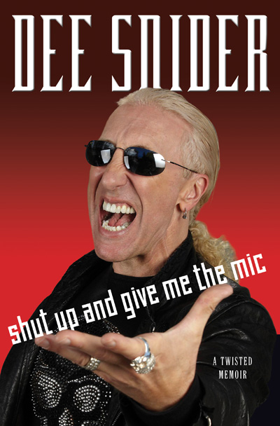 Dee Snider Book Review 'Shut Up and Give Me the Mic'