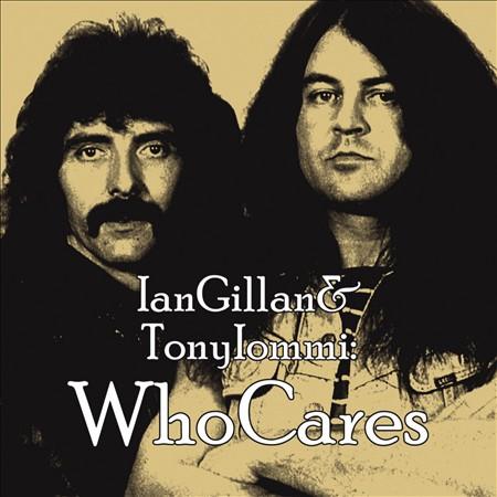 Ian Gillan & Tony Iommi 'Who Cares'
