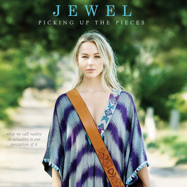 Jewel 'Picking Up the Pieces'