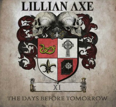 Lilian Axe 'XI: The Days Before Tomorrow'