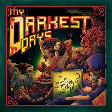 My Darkest Days 'Sick and Twisted Affair'