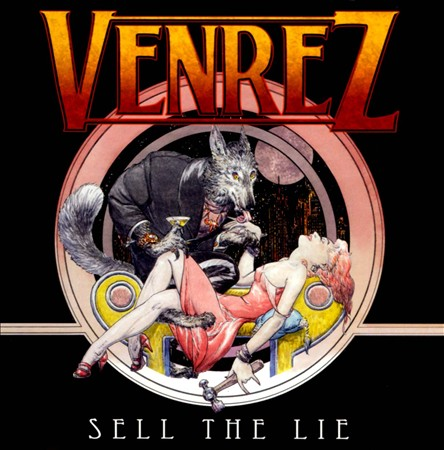 Venrez 'Sell The Lie'