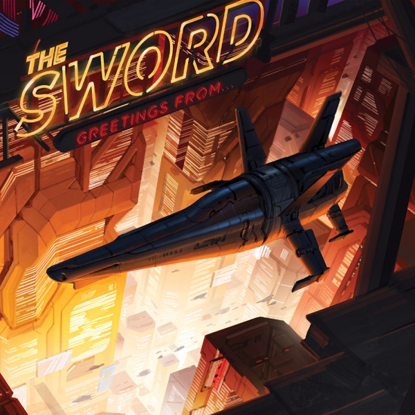 The Sword Release Live Album Greetings From… Out May 5th