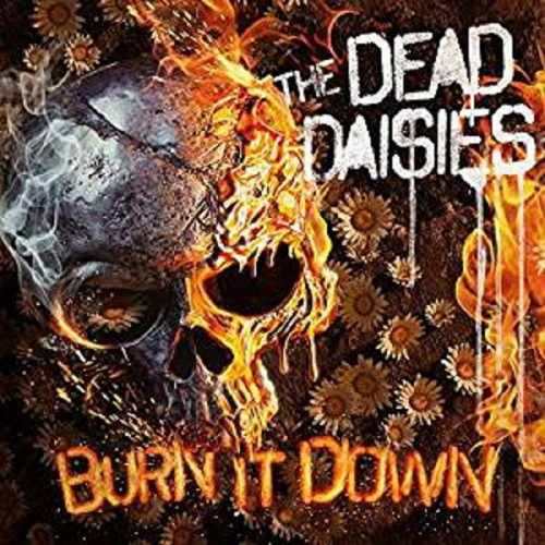 "The Dead Daisies ""Burn It Down"""