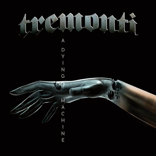 """Tremonti """"A Dying Machine"""""""
