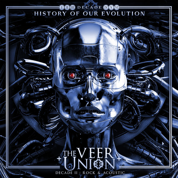 """The Veer Union """"Decade II:Rock & Acoustic"""""""