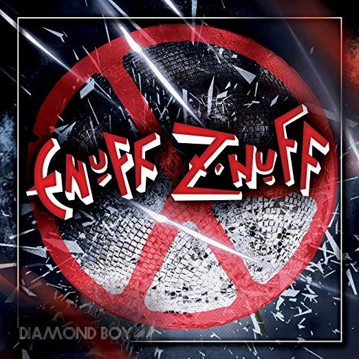 "Enuff Z'nuff ""Diamond Boy"""