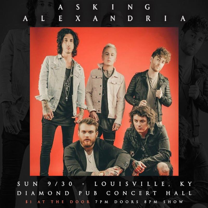 Asking Alexandria To Play $1 Show This Weekend