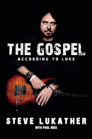"TOTO's Steve Lukather To Release His Memoir ""The Gospel According To Luke"" Next Week"