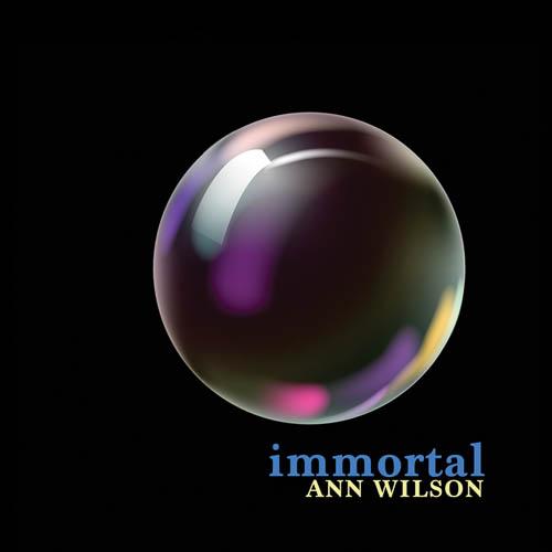 """Ann Wilson """"Immortal"""""""