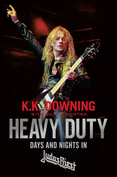"K.K. Downing ""Heavy Duty-Days and Nights in Judas Priest"""