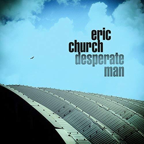 """Eric Church """"Desperate Man"""""""