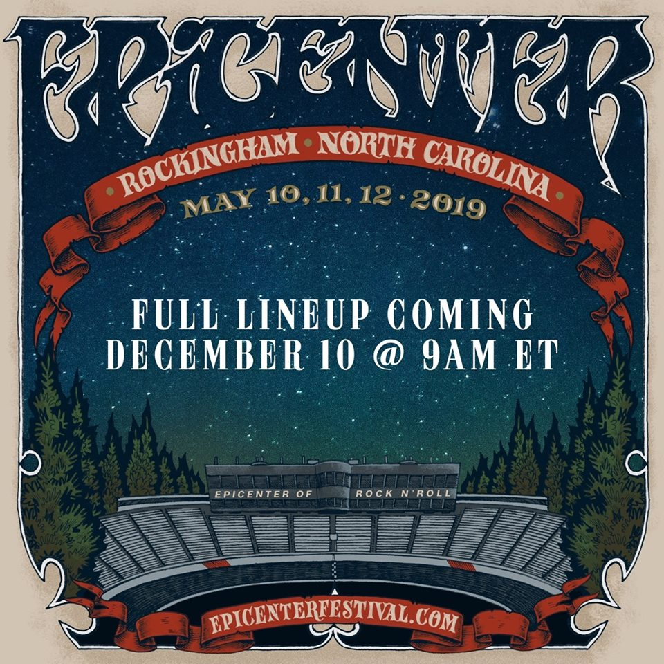 Danny Wimmer Presents Announces Epicenter Festival, May 10-12 In Rockingham, NC
