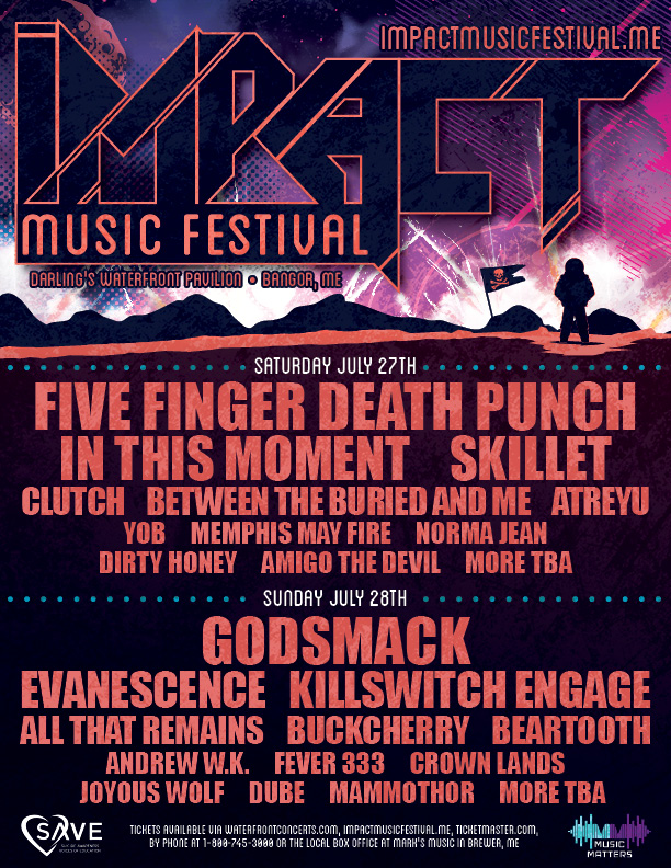 Impact Music Festival Set For July in Bangor, Maine Featuring Five Finger Death Punch and Godsmack