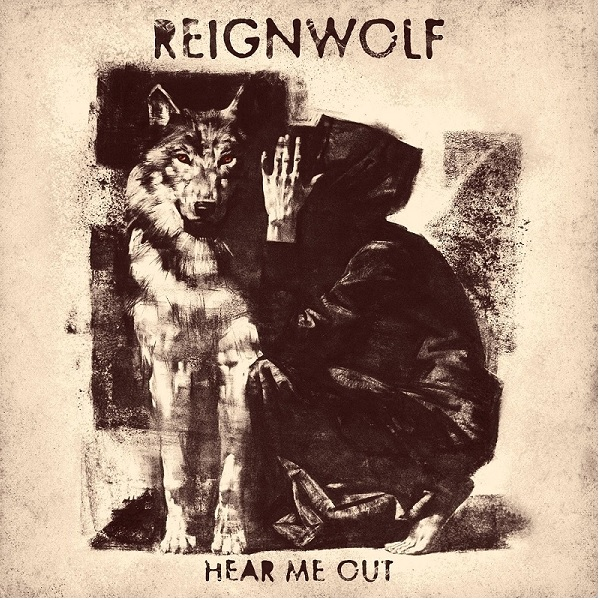 """Reignwolf """"Hear Me Out"""""""