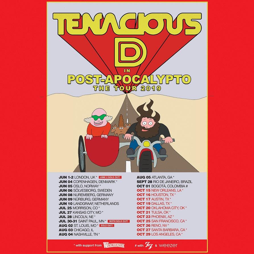 TENACIOUS D ANNOUNCES EXTENSION OF 'TENACIOUS D IN POST-APOCALYPTO THE TOUR'