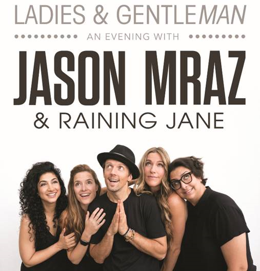 "JASON MRAZ ANNOUNCES FALL TOUR DATES | ""LADIES & GENTLEMAN, AN EVENING WITH JASON MRAZ & RAINING JANE"""