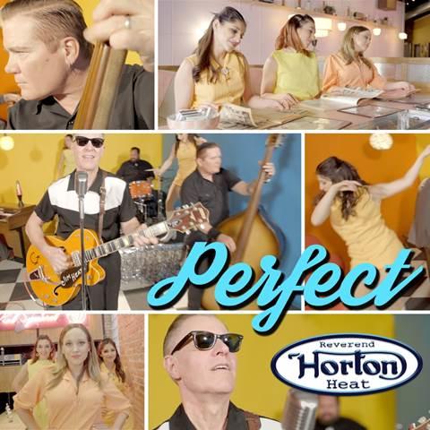 Reverend Horton Heat Deliver Something 'Perfect'