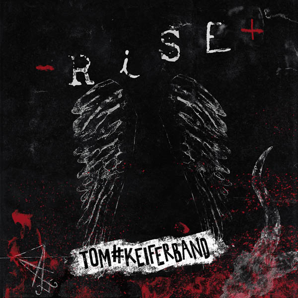 """Tom Keifer """"Rise"""""""