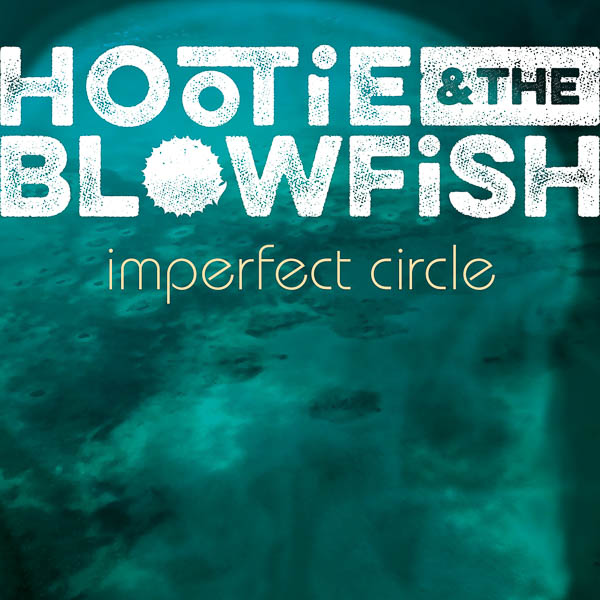 """HOOTIE & THE BLOWFISH MAKE LONG-AWAITED RETURN TO RADIO AIRWAVES WITH """"HOLD ON"""""""