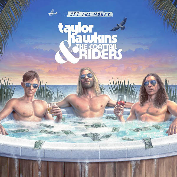 TAYLOR HAWKINS & THE COATTAIL RIDERS: ALL-NEW FULL-LENGTH ALBUM OUT NOVEMBER 8 ON SHANABELLE/RCA RECORDS