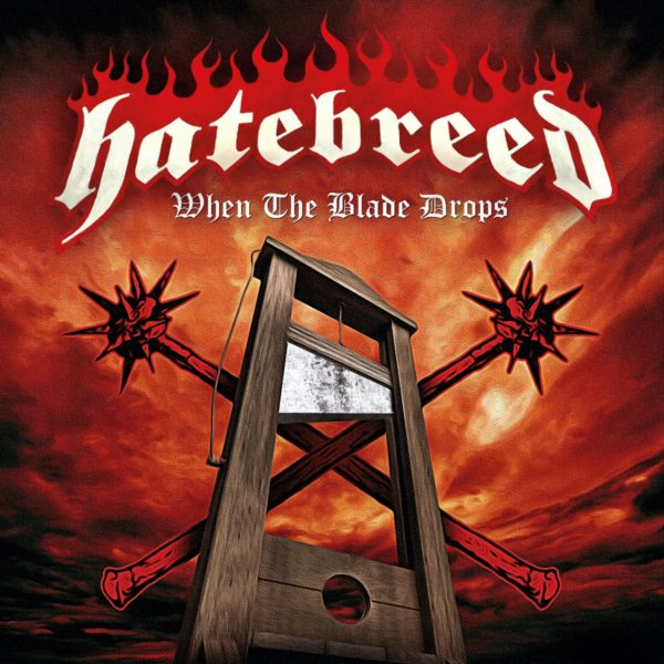 "HATEBREED RETURN WITH FIRST NEW SONG IN FOUR YEARS WITH ""WHEN THE BLADE DROPS"""