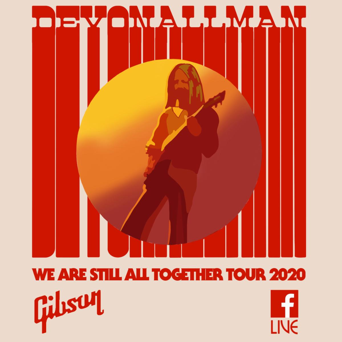 """THE """"WE ARE STILL ALL TOGETHER TOUR"""" 2020 FROM DEVON ALLMAN'S HOUSE"""