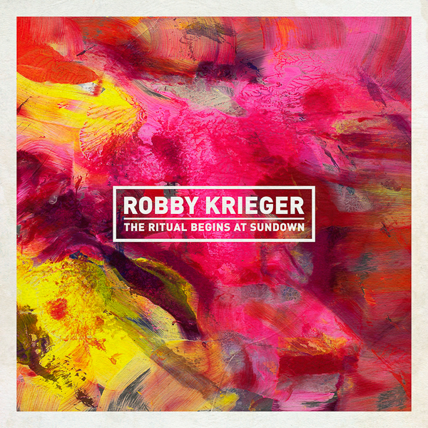"Robby Krieger ""The Ritual Begins at Sundown"" CD Review"