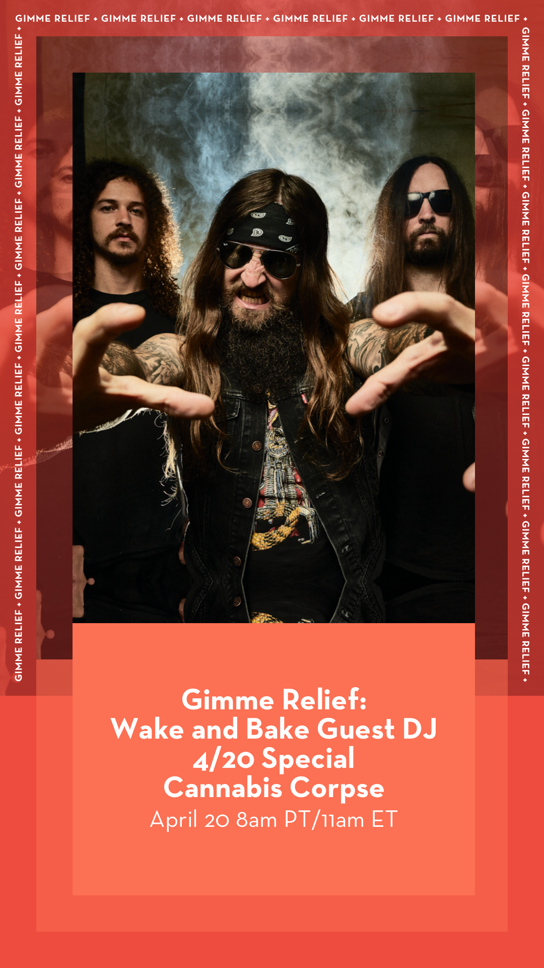 "CANNABIS CORPSE Hosts 4/20 Gimme Radio ""Wake and Bake"" Special"