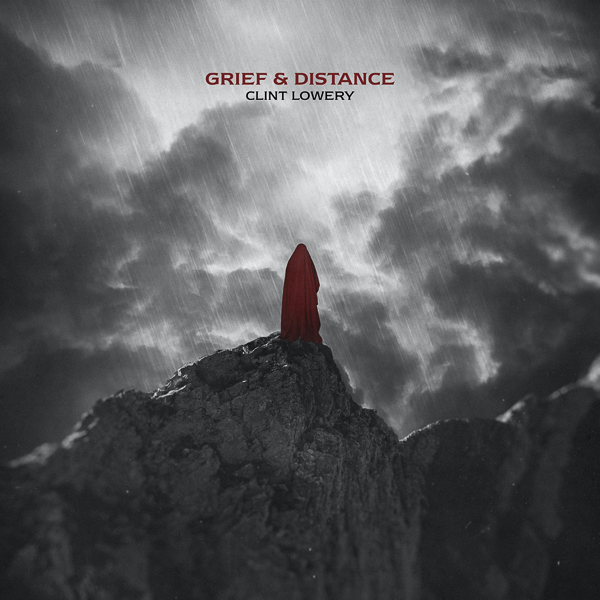 """Clint Lowery Surprise Releases """"Grief & Distance"""" EP"""