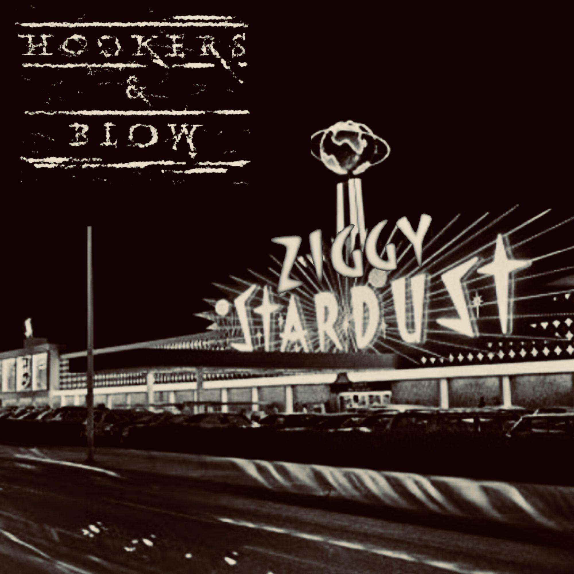 HOOKERS & BLOWTO RELEASE NEW SINGLE 'ZIGGY STARDUST'