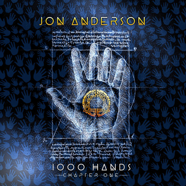 YES Founding Member JON ANDERSON Releases the Highly Anticipated New Solo Album 1000 Hands