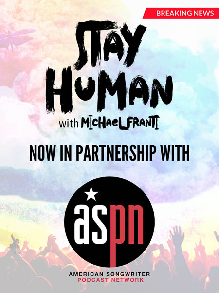 MICHAEL FRANTI TAKES STAY HUMAN PODCAST TO AMERICAN SONGWRITER NETWORK