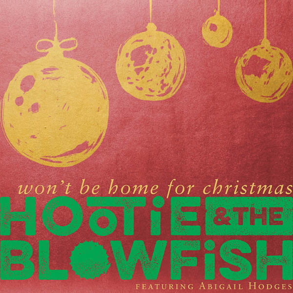 "HOOTIE & THE BLOWFISH HONOR MILITARY HEROES WITH HEARTFELT ""WON'T BE HOME FOR CHRISTMAS"""