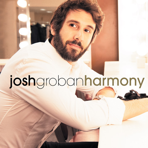 """Josh Groban Announces """"Harmony Deluxe"""" Out February 26th"""