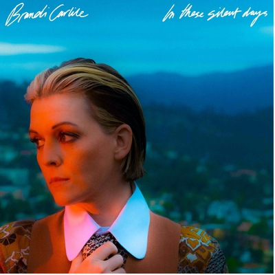"""Brandi Carlile's new album """"In These Silent Days"""" out October 1, first single """"Right On Time"""" out today"""