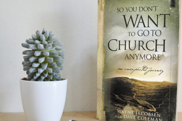 So You Don't Want to Go to Church