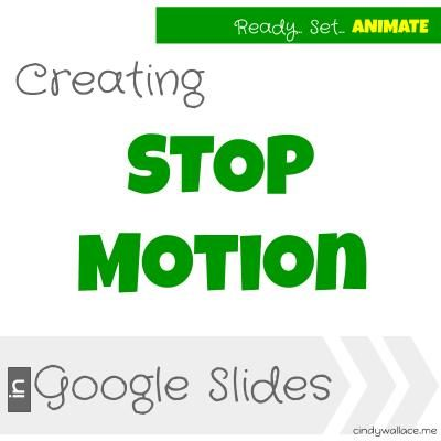 Creating Stop Motion in Google Slides Title