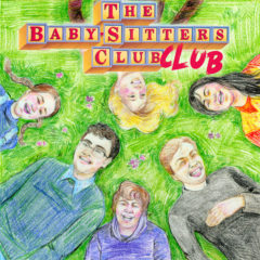 I'm All Ears: The Babysitter's Club Club Podcast