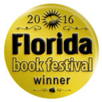 2016 Florida Book Festival Award for LGBTQ2 Fiction