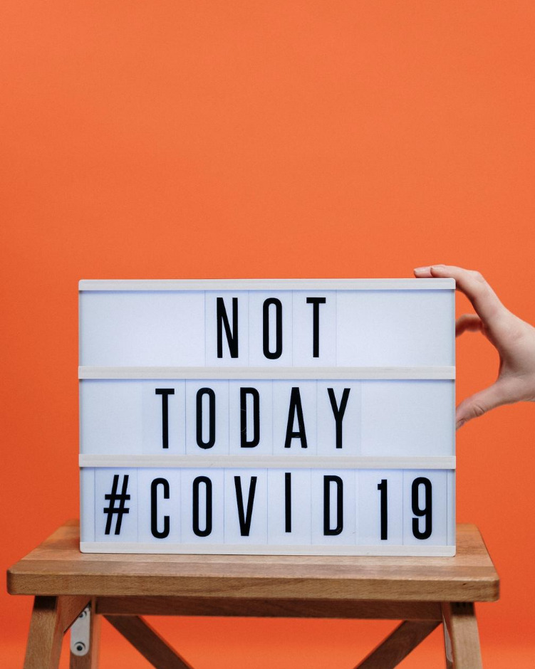 Sign that reads, Not Today, #COVID-19. Photo by cottonbro from Pexels.