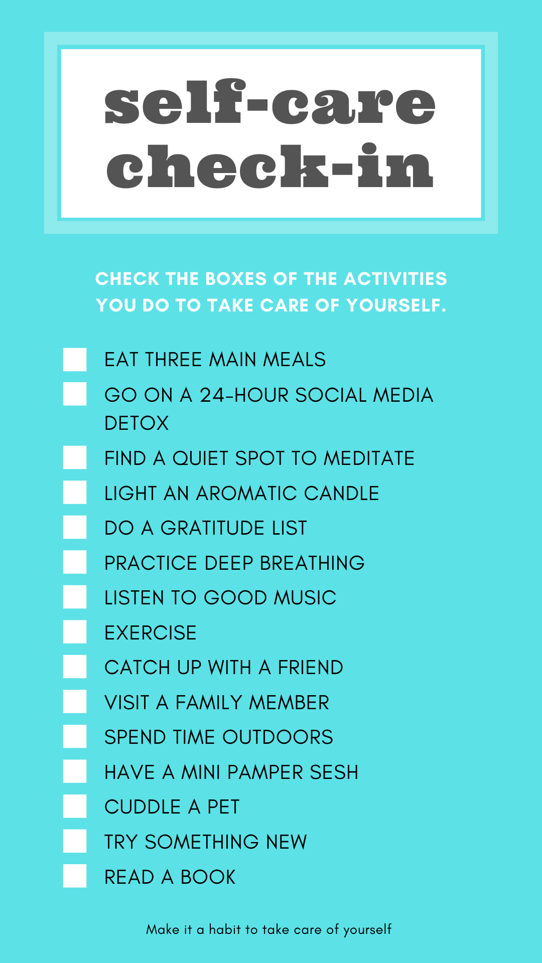Photo of a blue box that contains a checklist of things to do to practice self-care.