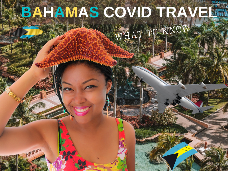 Image of a light skinned black woman with a starfish on her head. She is posing in front of the Atlantis Resort in The Bahamas. The words, bahamas Covid Travel, What To Know are behind her