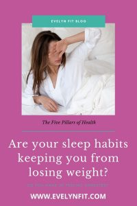 Are your sleep habits keeping you from losing weight?