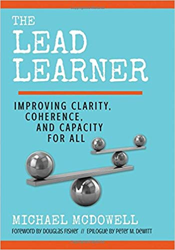 The Lead Learner: Improving Clarity, Coherence, and Capacity for All