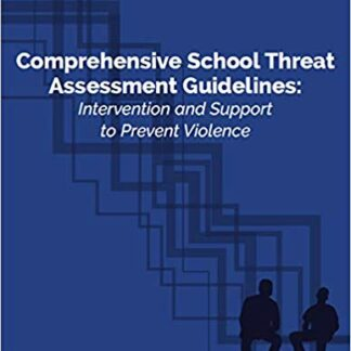 Comprehensive School Threat Assessment Guidelines