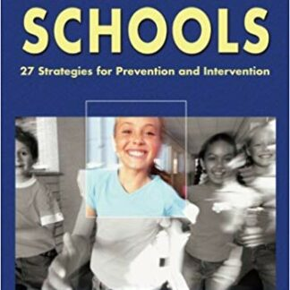 Safe & Secure Schools: 27 Strategies for Prevention and Intervention 1st Edition